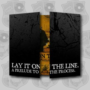 Lay it on the Line - A Prelude to the Process [CD]