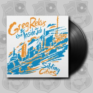 Greg Rekus - Sibling Cities [LP]