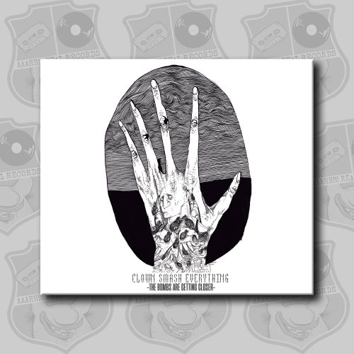 Clown Smash Everything - The Bombs Are Getting Closer [CD]