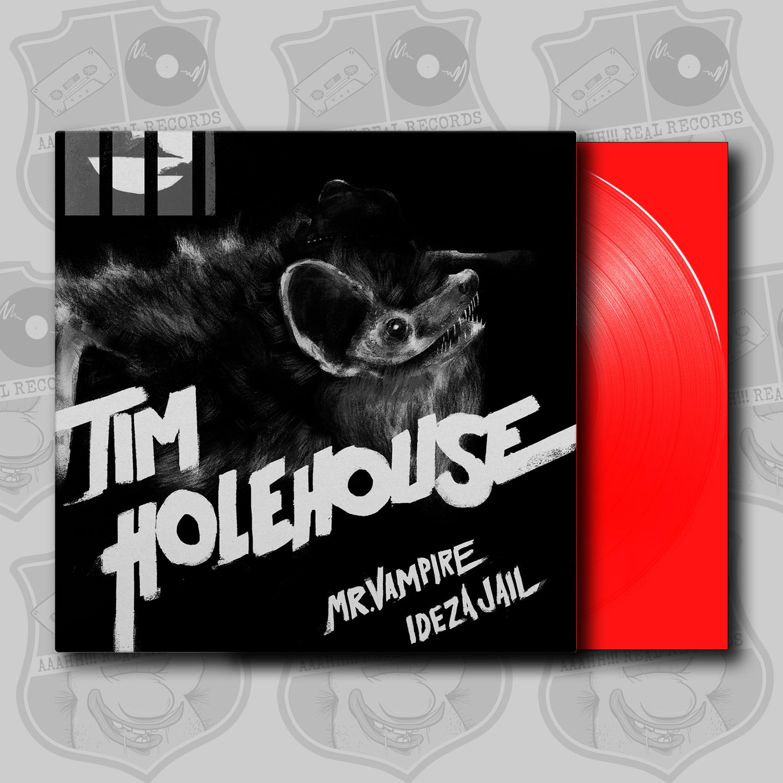 Tim Holehouse – Mr. Vampire / Ideza Jail [7″]