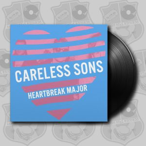 "Careless Sons - Heartbreak Major [12""]"