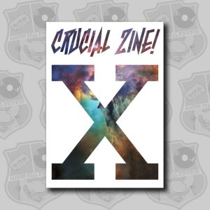 Crucial Zine - Issue 10