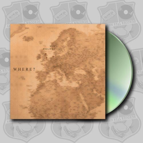 Tim Holehouse - Where [CD]