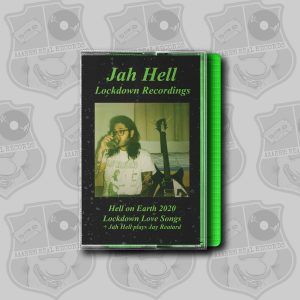 Jah Hell - Lockdown Recordings [cassette]