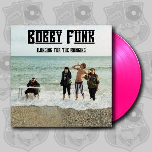 Bobby Funk - Longing For the Bonging [LP]