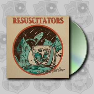 Resuscitators - Pretend it's Not Over [CD]