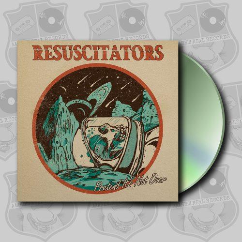 Resuscitators - Pretend it's Not Over [CD]