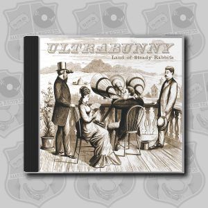 Ultrabunny - Land of Steady Rabbits [CD]