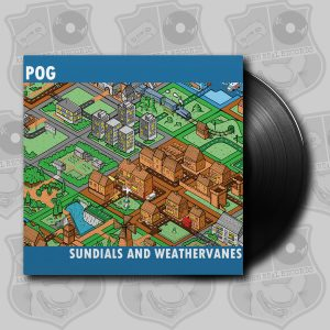 Pog - Sundials and Weathervanes [LP]