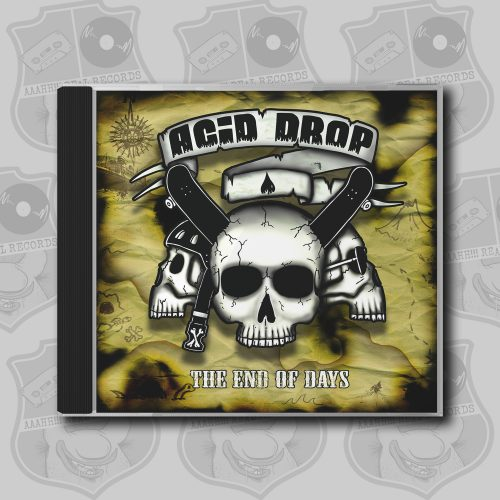 Acid Drop - The End of Days [CD]