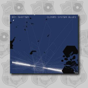 Bit Shifter - Closed System Blues [CD]